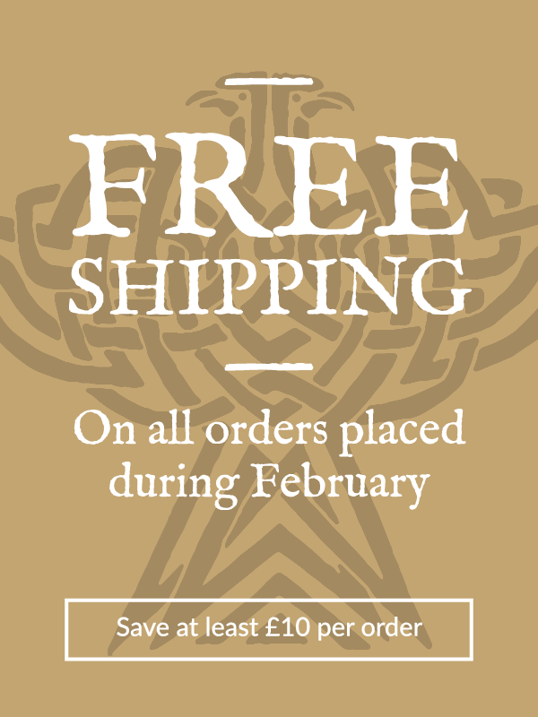 Free shipping on all orders placed during February. Save at least £10 per order